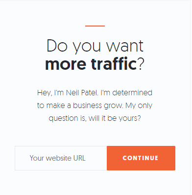"""a call to action button on Neil Patel's website that states """"do you want more traffic?"""""""