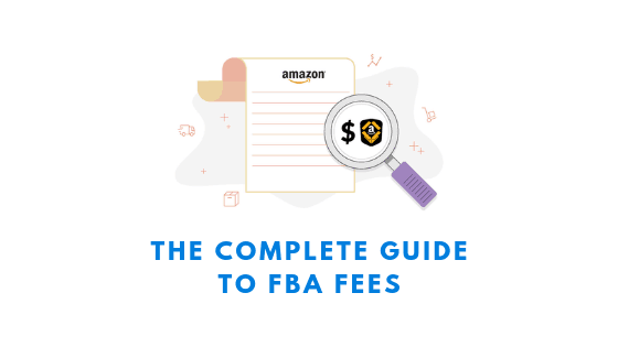 image of a chart and the complete guide to amazon fba fees